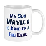 My Son Waylon Mug