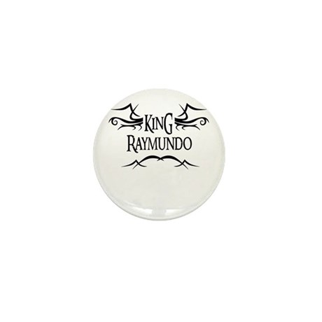 King Raymundo Mini Button (10 pack)