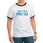 I Want To Live In Springfield Ringer T