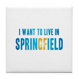 I Want To Live In Springfield Tile Coaster