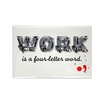 WORK Rectangle Magnet (10 pack)