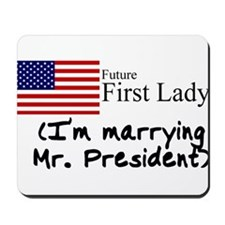 Future First Lady Mousepad