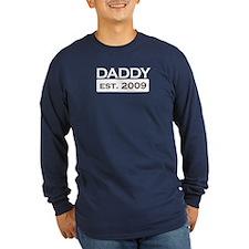 daddy established 2009 shirt T