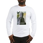 Eastern Philosophy: Buddha Long Sleeve T-Shirt