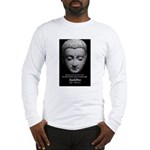 Buddhist Religion: Gift of Truth Long Sleeve T-Shi