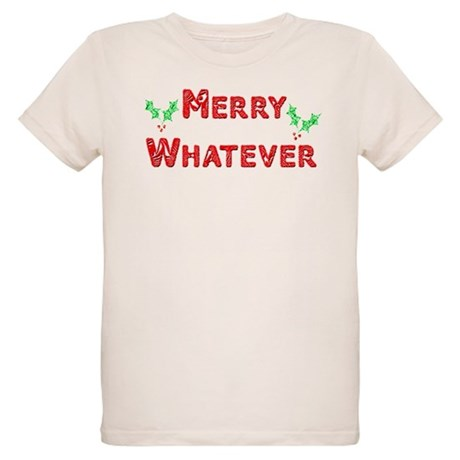 Merry Whatever Organic Kids T-Shirt