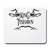 King Tyshawn Mousepad
