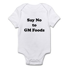 Say No to GM Foods Infant Bodysuit