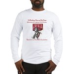 Smoke Em Long Sleeve T-Shirt