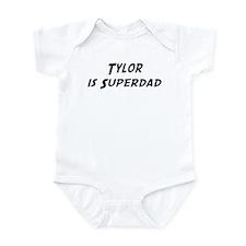 Tylor is Superdad Onesie