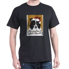 Border Collie DO YOU HERD? Black T-Shirt