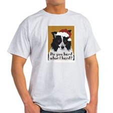 Border Collie DO YOU HERD? Ash Grey T-Shirt