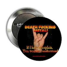 Death F**king Metal! Button