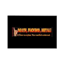 Death F**king Metal! Rectangle Magnet
