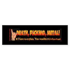 Death F**king Metal! Bumper Bumper Sticker