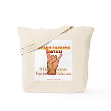 Death F**king Metal! Tote Bag