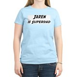 Jaren is Superdad T-Shirt