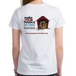 A Dog House is NOT A Home Women's T-Shirt
