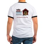 A Dog House is NOT A Home Ringer T