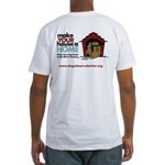 A Dog House is NOT A Home Fitted T-Shirt