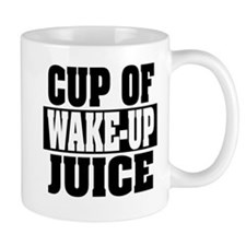 Wake Up Juice Mug