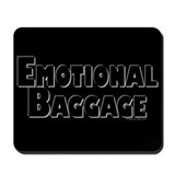Emotional Baggage Mousepad