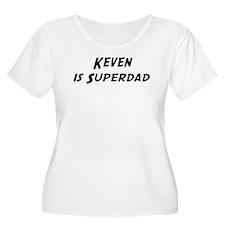 Keven is Superdad T-Shirt