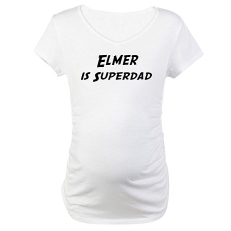 Elmer is Superdad Maternity T-Shirt
