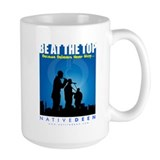 Be at the top! Mug