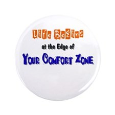 "Comfort Zone 3.5"" Button"