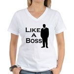 Like a Boss Women's V-Neck T-Shirt