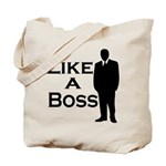 Like a Boss Tote Bag
