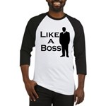 Like a Boss Baseball Jersey