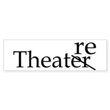 Theatre bumper sticker