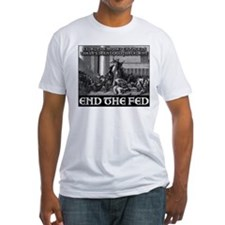 End the Fed- It's What Jesus Would Do! Shirt