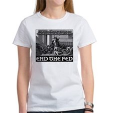 End the Fed- It's What Jesus Would Do! Tee