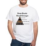 Four Basic Food Groups White T-Shirt