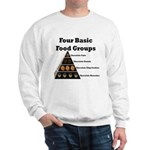 Four Basic Food Groups Sweatshirt