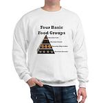 Four Basic Food Groups Sweatshirt