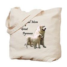 Proud Mom of a Great Pyrenees Tote Bag