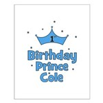 1st Birthday Prince Cole! Small Poster