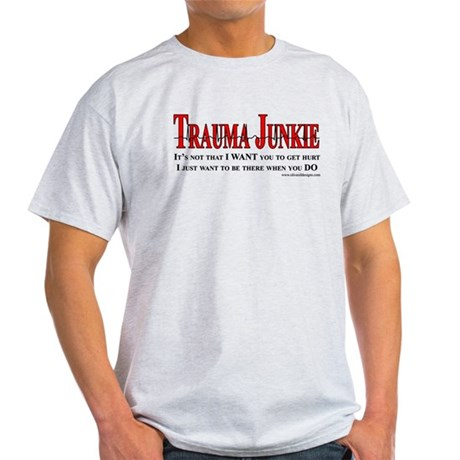 Trauma Junkie Light T-Shirt