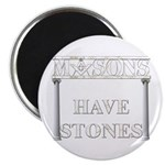 Masons Stones Magnet