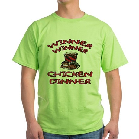 Winner Winner Chicken Dinner Green T-Shirt