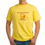 Celebrating Beer Day Everyday Yellow T-Shirt