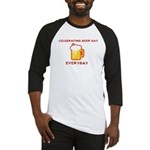 Celebrating Beer Day Everyday Baseball Jersey