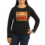 Hot Stuff Women's Long Sleeve Dark T-Shirt