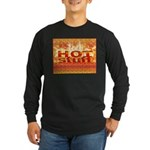 Hot Stuff Long Sleeve Dark T-Shirt
