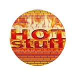 "Hot Stuff 3.5"" Button (100 pack)"