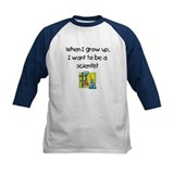 When I Grow Up I Want To Be A Scientist Tee